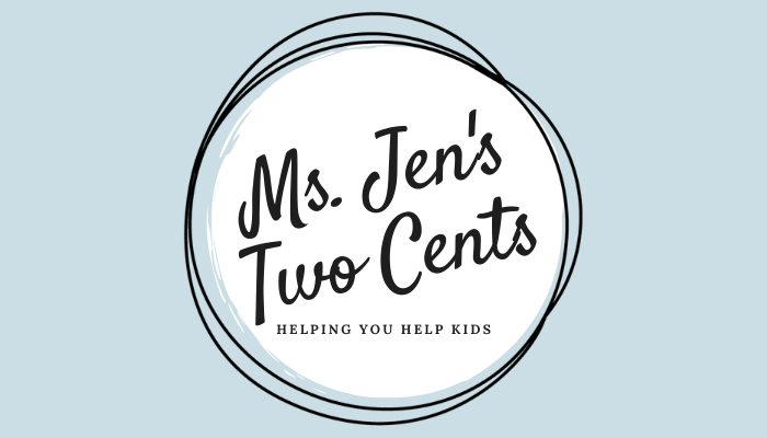Ms. Jen's Two Cents Will Help You Help Kids