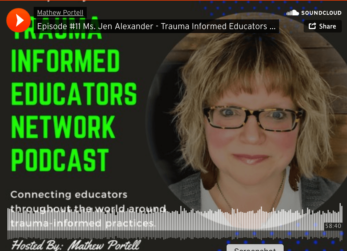 Listen to Ms. Jen on the Trauma Informed Educators Network Podcast